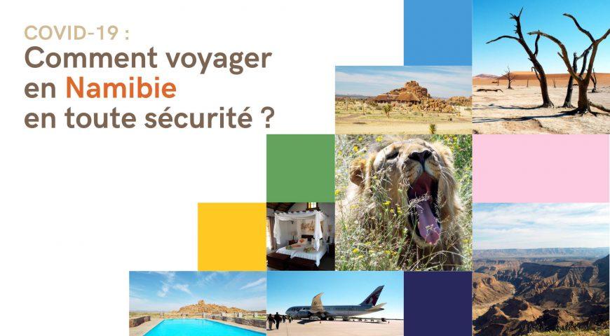 COVID-19 Comment voyager en Namibie en toute sécurité